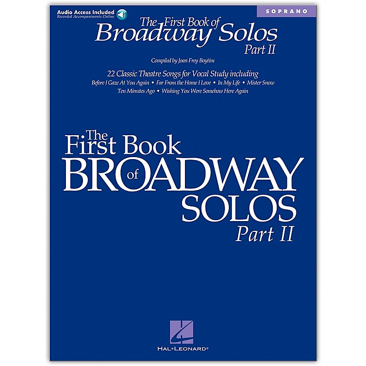 Hal LeonardFirst Book Of Broadway Solos Part II for Soprano Book/CD
