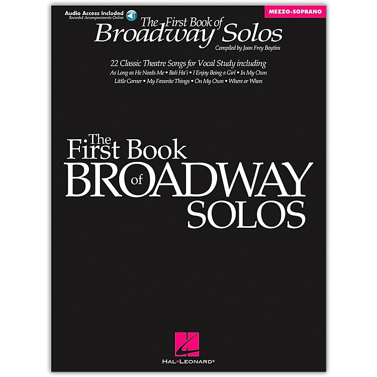 Hal LeonardFirst Book Of Broadway Solos for Mezzo-Soprano Book/CD Package
