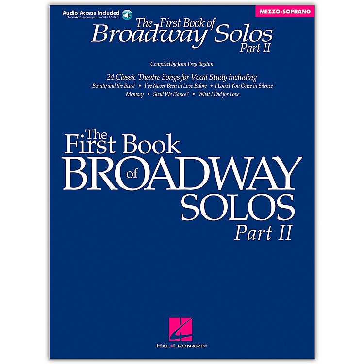 Hal Leonard First Book/Online Audio Of Broadway Solos Part II Mezzo-Soprano Book/Online Audio