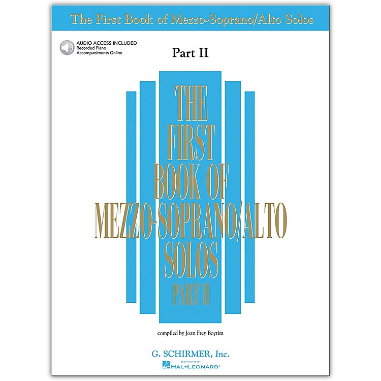 G. Schirmer First Book/Online Audio Of Mezzo-Soprano / Alto Solos Part 2 Book/Online Audio