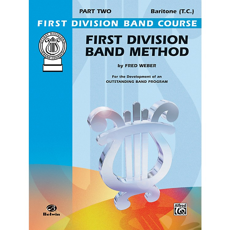 AlfredFirst Division Band Method Part 2 Baritone (T.C.)