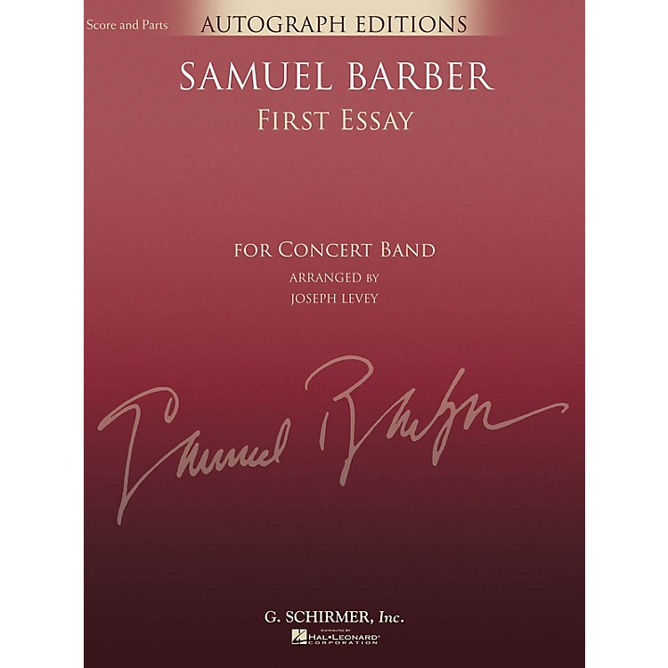 G. Schirmer First Essay (Score and Parts) Concert Band Level 5 Composed by Samuel Barber Arranged by Joseph Levey