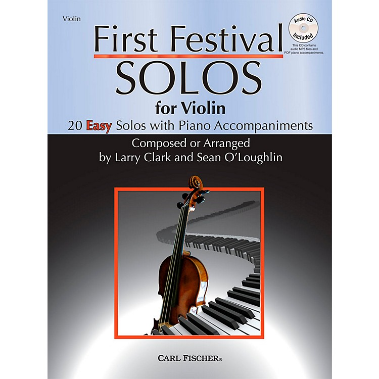 Carl FischerFirst Festival Solos for Violin (20 Easy Solos with Piano Accompaniments)