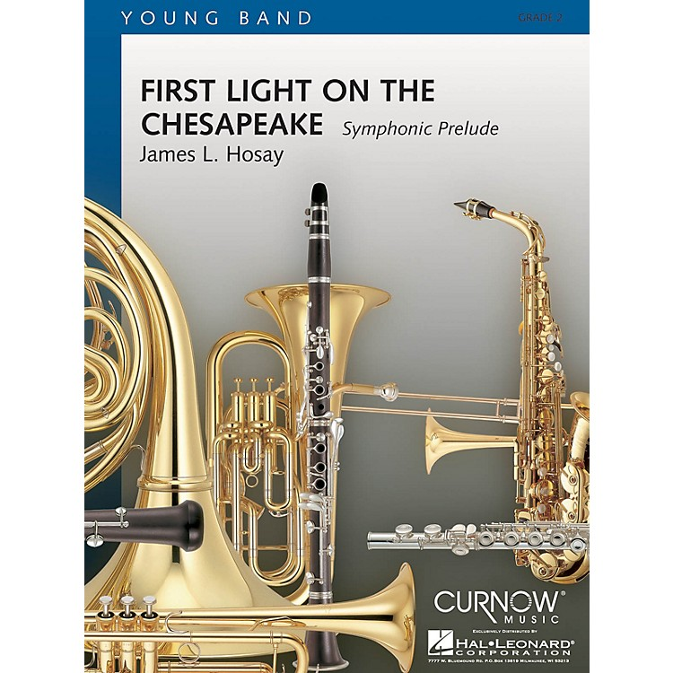 Curnow Music First Light on the Chesapeake (Grade 2 - Score Only) Concert Band Level 2 Composed by James L. Hosay