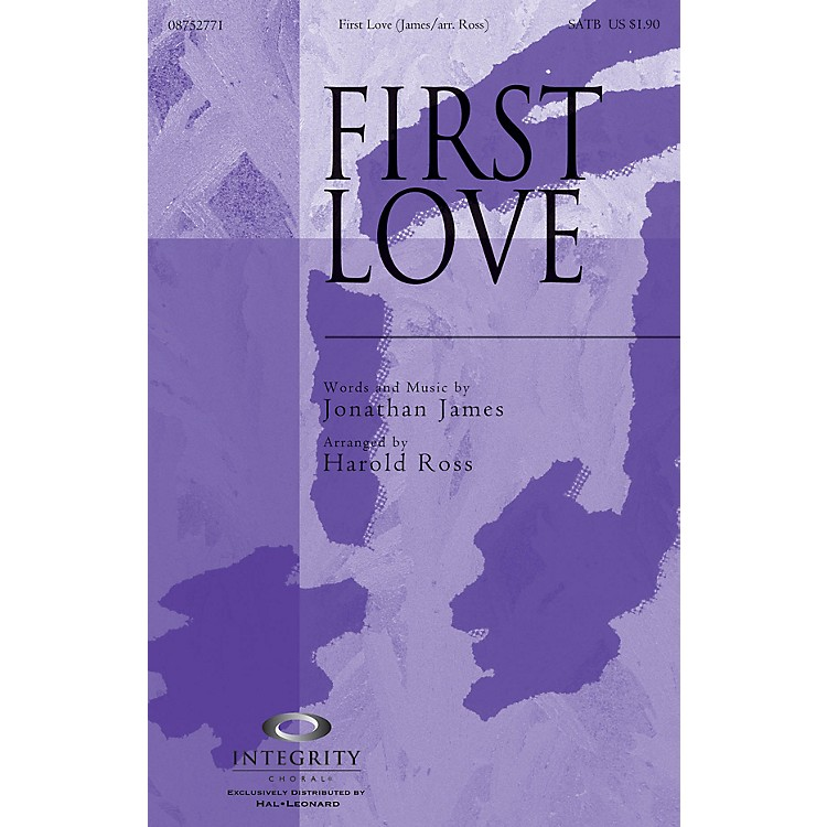 Integrity ChoralFirst Love ORCHESTRA ACCOMPANIMENT Arranged by Harold Ross