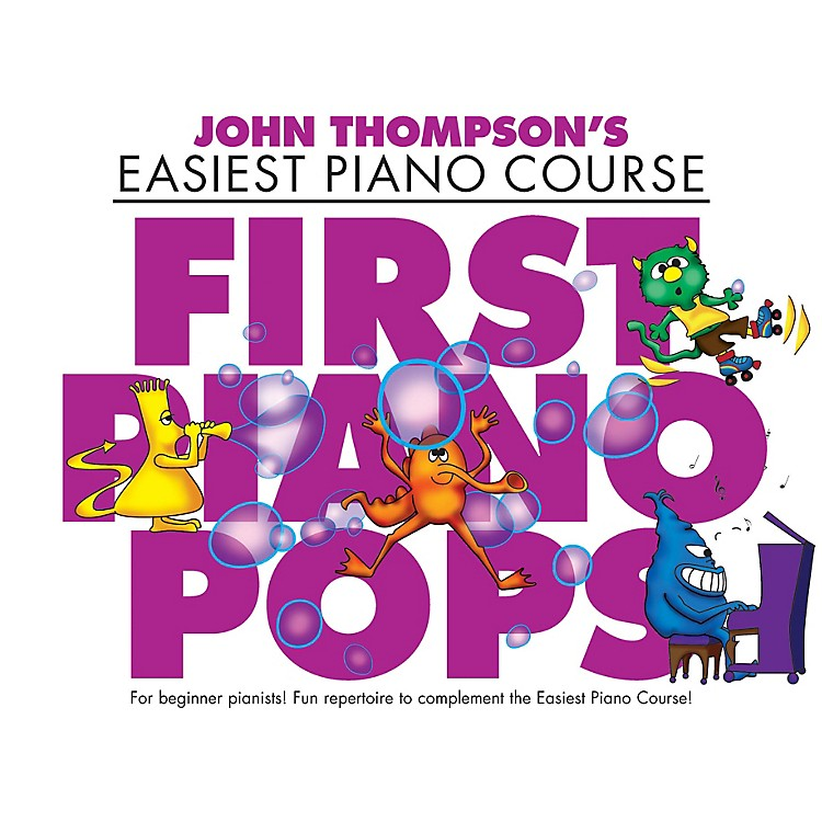 Music SalesFirst Piano Pops (John Thompson's Easiest Piano Course) Willis Series Softcover Written by Various