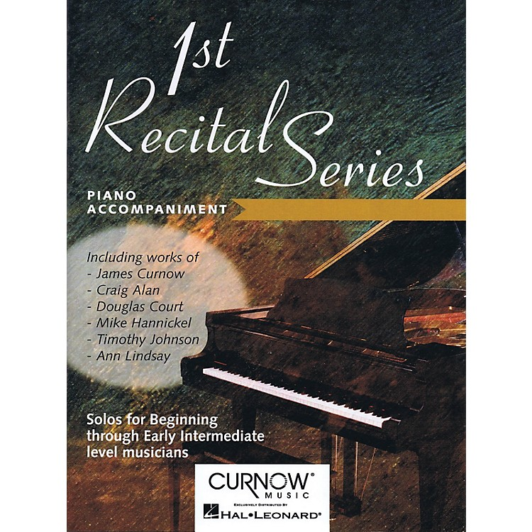 Curnow MusicFirst Recital Series (Piano Accompaniment for Alto Saxophone) Curnow Play-Along Book Series