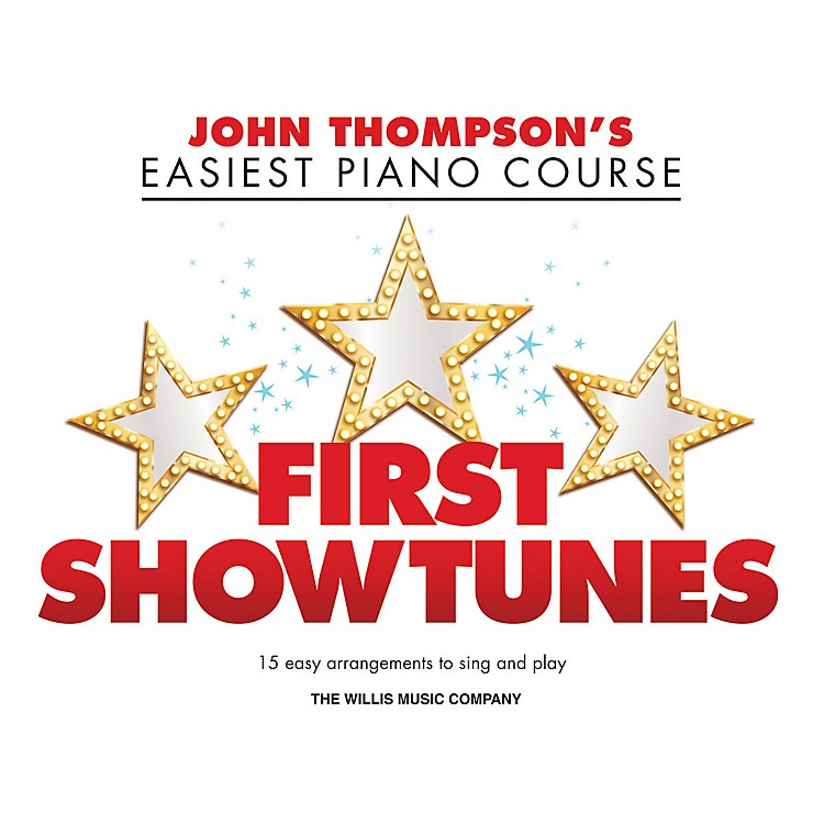 Willis MusicFirst Showtunes (John Thompson's Easiest Piano Course) Easy Piano Songbook