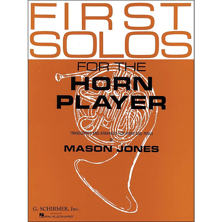G. SchirmerFirst Solos for The Horn Player
