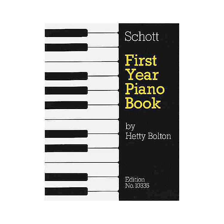 Schott First Year Piano Book - Volume 1 (Tunes from the Past) Schott Series