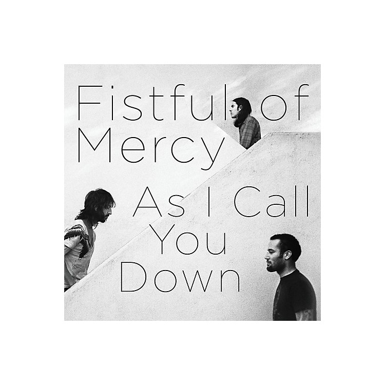 AllianceFistful of Mercy - As I Call You Down