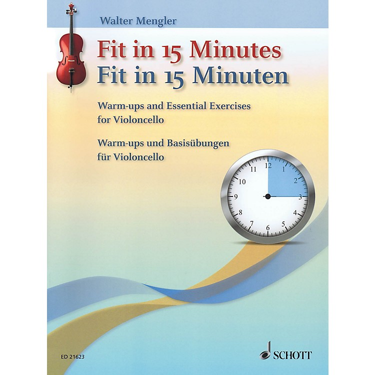 SchottFit In 15 Minutes (Warm-Ups and Basic Exercises for Cello) String Series Softcover