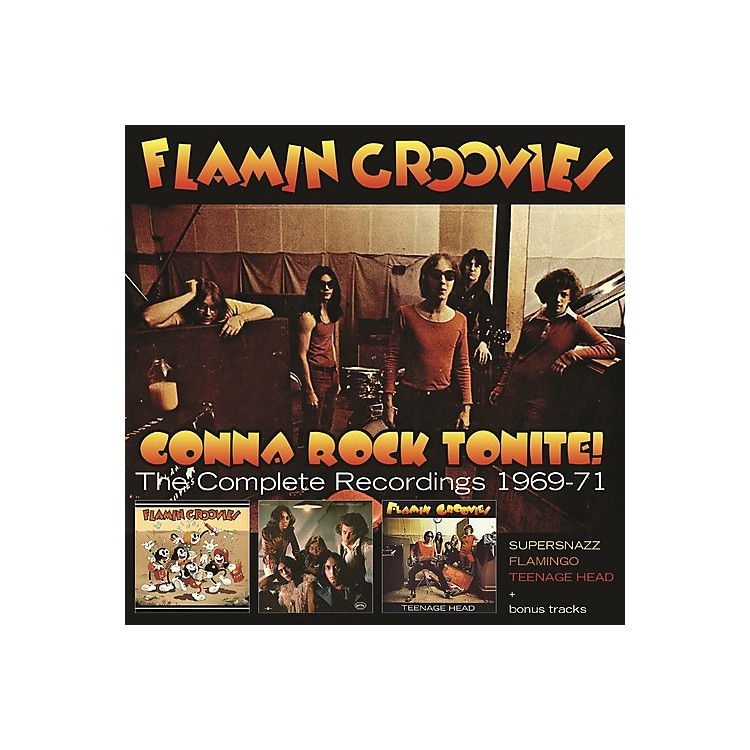 Alliance Flamin Groovies - Gonna Rock Tonite: Complete Recordings 1969-1971 (CD)