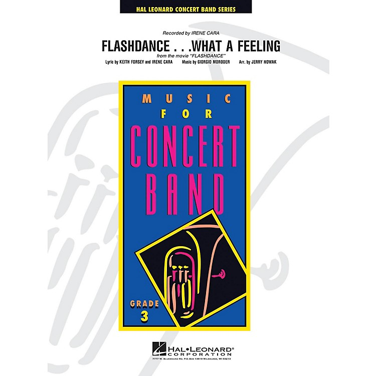 Hal LeonardFlashdance...What a Feeling - Young Concert Band Level 3 arranged by Jerry Nowak