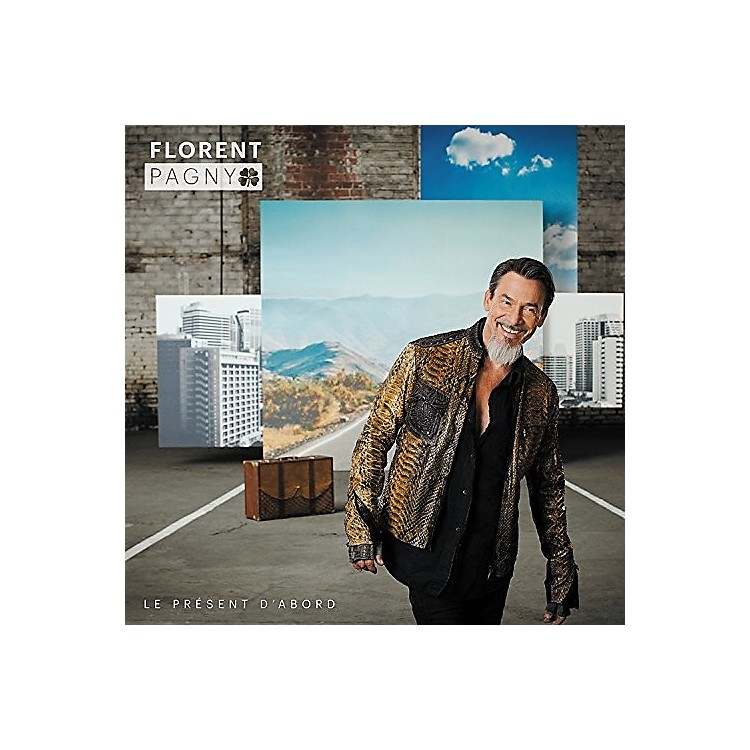 Alliance Florent Pagny - Le Present D'Abord