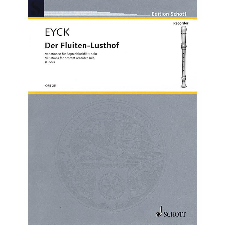 SchottFluiten-Lusthof Variations (1646) Schott Series by Jakob van Eyck Arranged by Hans-Martin Linde