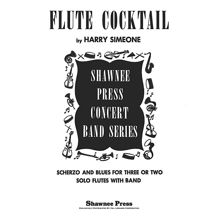 Shawnee PressFlute Cocktail Concert Band Level 3 Composed by Harry Simeone