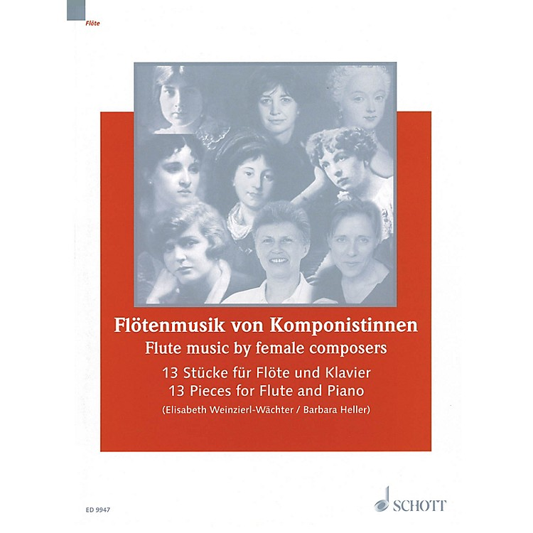 Schott Flute Music by Female Composers (13 Pieces for Flute & Piano) Woodwind Series
