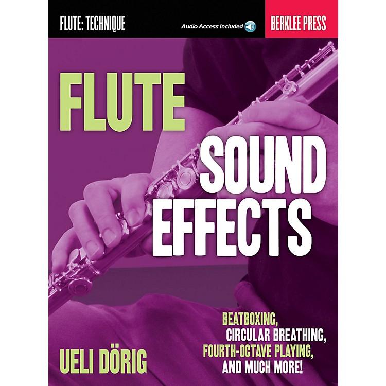 Berklee PressFlute Sound Effects Berklee Guide Series Softcover Audio Online Written by Ueli Dörig