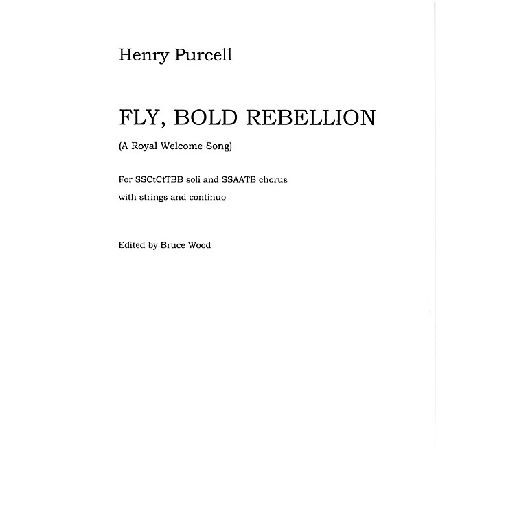 NovelloFly, Bold Rebellion (A Royal Welcome Song) - Full Score Full Score Composed by Henry Purcell