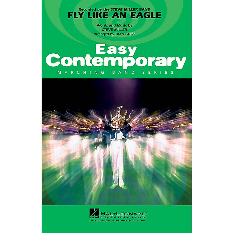 Hal LeonardFly Like an Eagle Marching Band Level 2-3 Arranged by Tim Waters