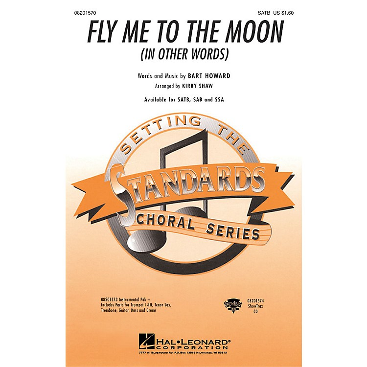 Hal LeonardFly Me To The Moon (In Other Words) SATB arranged by Kirby Shaw