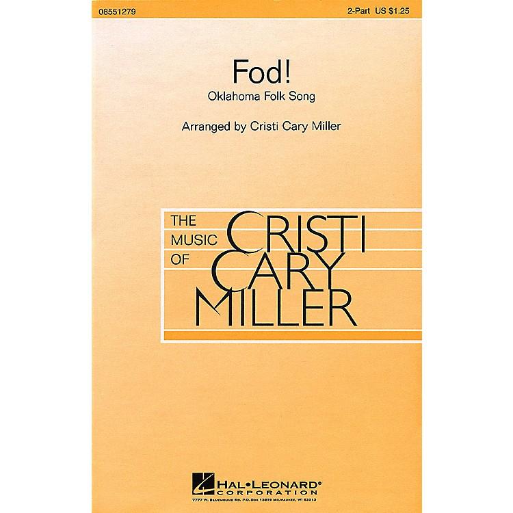 Hal LeonardFod! 2-Part arranged by Cristi Cary Miller