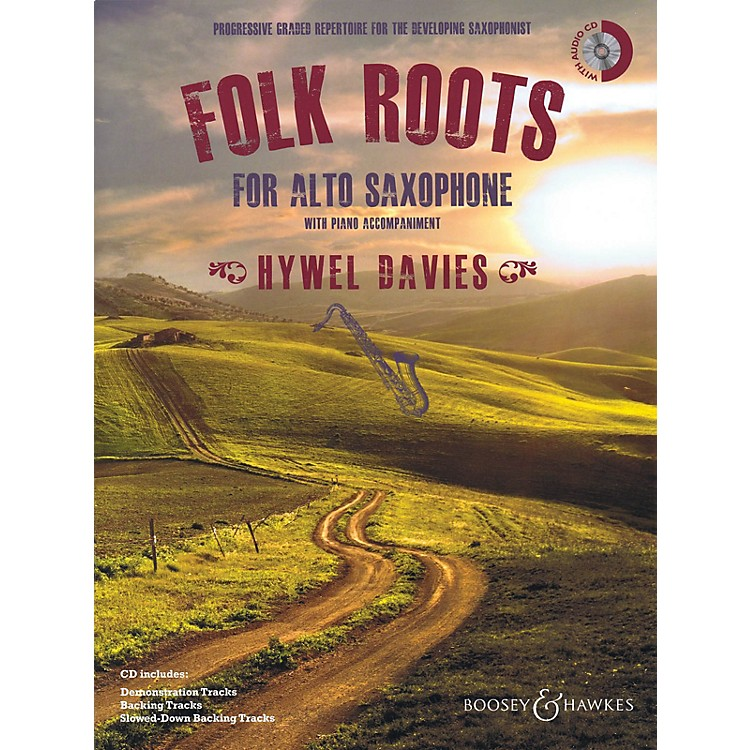 Boosey and HawkesFolk Roots for Alto Saxophone (Book/CD) Boosey & Hawkes Miscellaneous Series Book with CD