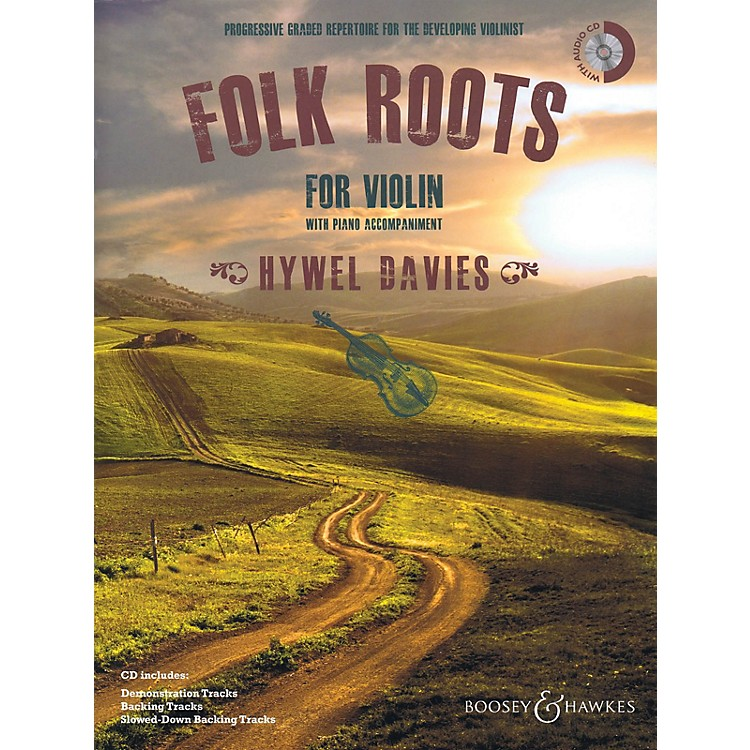 Boosey and Hawkes Folk Roots for Violin (Book/CD) Boosey & Hawkes Miscellaneous Series Softcover with CD