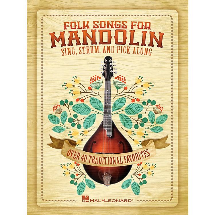 Hal LeonardFolk Songs For Mandolin - Sing, Strum and Pick Along