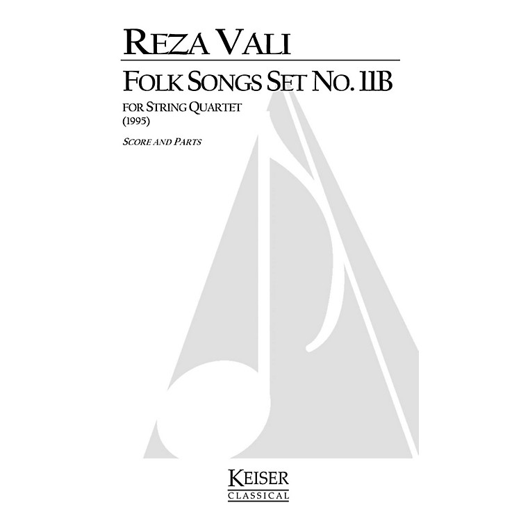 Lauren Keiser Music PublishingFolk Songs: Set No. 11B (String Quartet) LKM Music Series Composed by Reza Vali