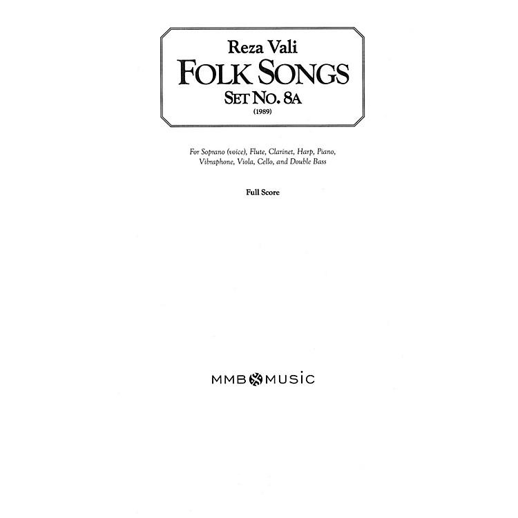Lauren Keiser Music PublishingFolk Songs, Set No. 8A (for Soprano/Mezzo-Soprano and Chamber Ensemble) LKM Music Series by Reza Vali