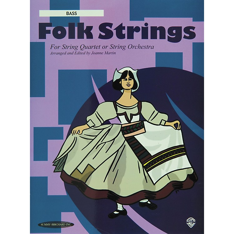 Summy-Birchard Folk Strings for String Quartet or String Orchestra Bass Part