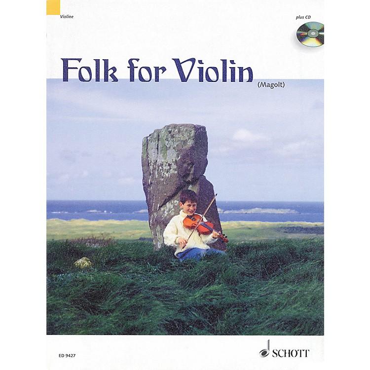 SchottFolk for Violin (in Very Easy Arrangements for 1-2 Violins) Schott Series Composed by Hans Magolt