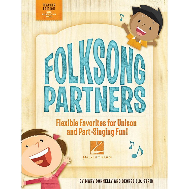 Hal LeonardFolksong Partners (Flexible Favorites for Unison and Part-Singing Fun!) CLASSRM KIT by George L.O. Strid