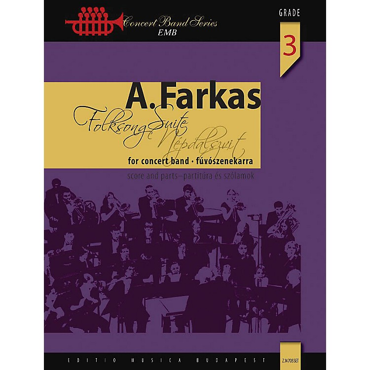 Editio Musica BudapestFolksong Suite (Score) Concert Band Composed by Antal Farkas