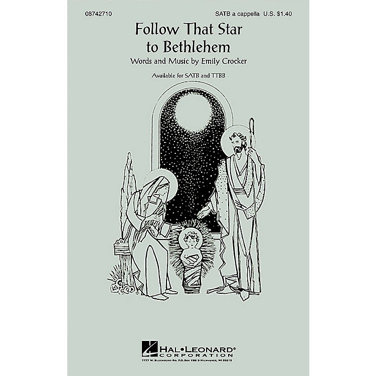Hal LeonardFollow That Star to Bethlehem SATB a cappella composed by Emily Crocker