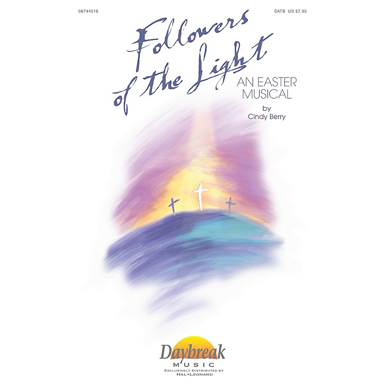 Daybreak Music Followers of The Light CHOIRTRAX CD Composed by Cindy Berry