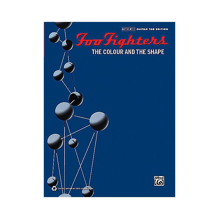 Hal LeonardFoo Fighters - The Colour and the Shape Transcribed Score Book