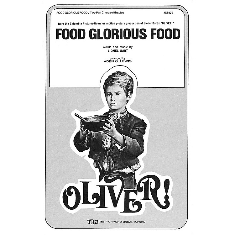 Hal LeonardFood Glorious Food (from Oliver) Arranged by Aden G. Lewis
