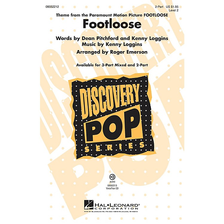 Hal LeonardFootloose 2-Part by Kenny Loggins arranged by Roger Emerson