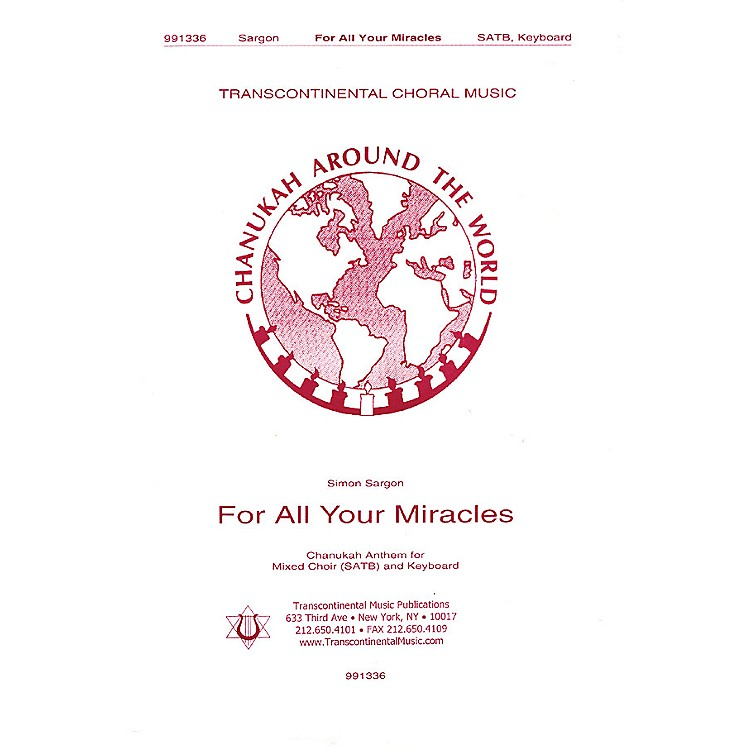 Transcontinental Music For All Your Miracles SATB composed by Simon Sargon