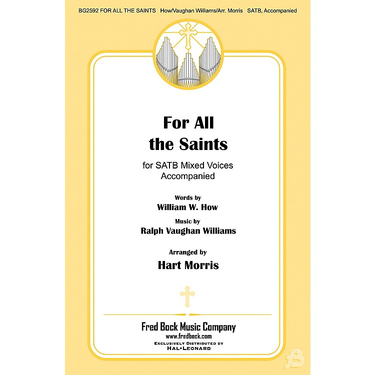 Fred Bock MusicFor All the Saints SATB arranged by Hart Morris