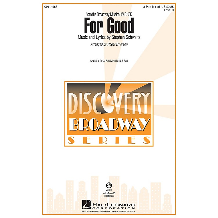Hal LeonardFor Good (Discovery Level 3 3-Part Mixed) 3-Part Mixed arranged by Roger Emerson