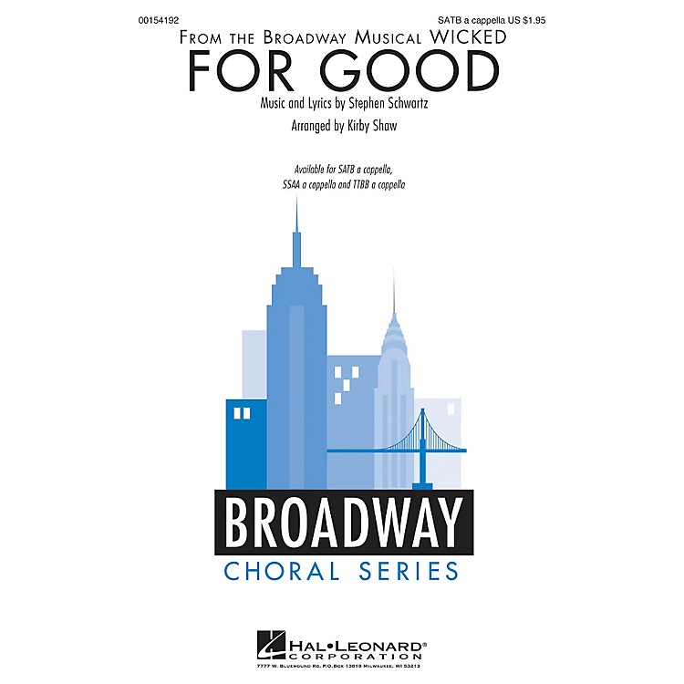 Hal Leonard For Good (from Wicked) SATB a cappella arranged by Kirby Shaw