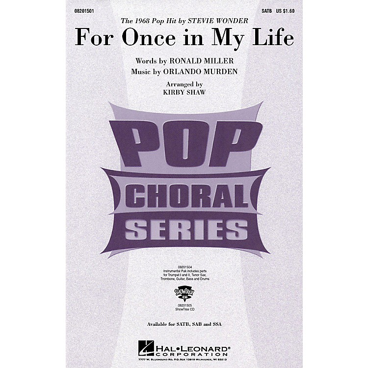 Hal LeonardFor Once in My Life SATB by Stevie Wonder arranged by Kirby Shaw