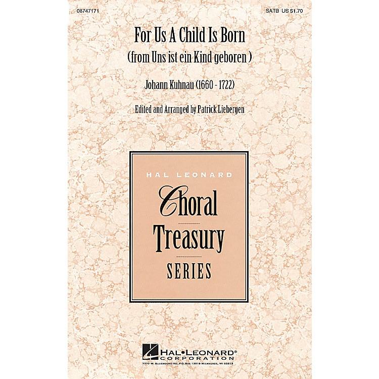 Hal LeonardFor Us a Child Is Born (from Uns ist ein Kind geboren) SATB composed by Johann Kuhnau