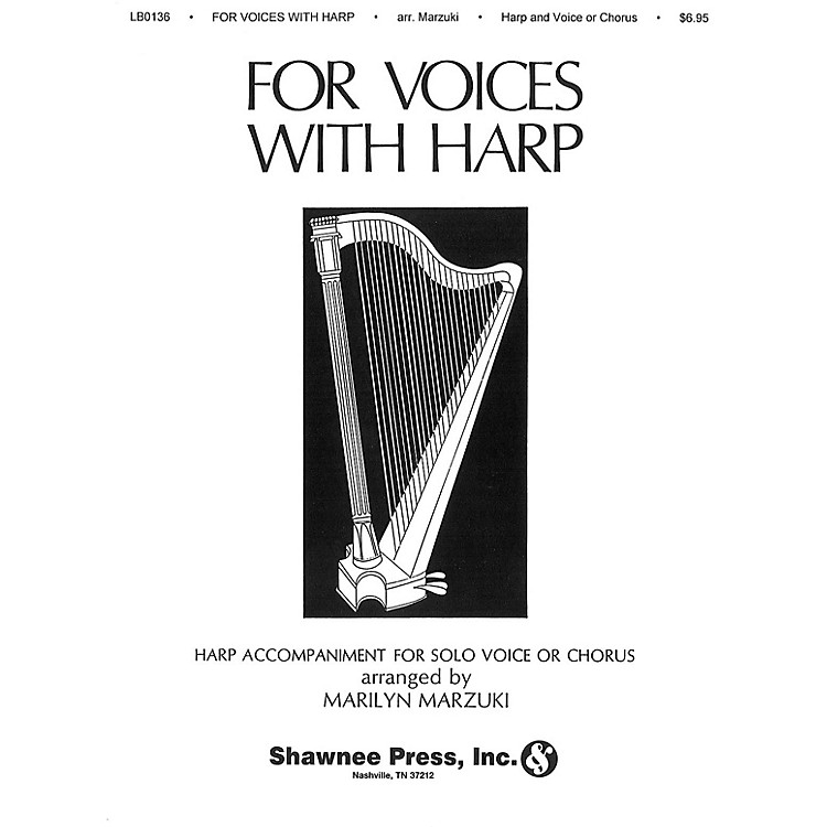 Shawnee PressFor Voices with Harp composed by Marilyn Marzuki