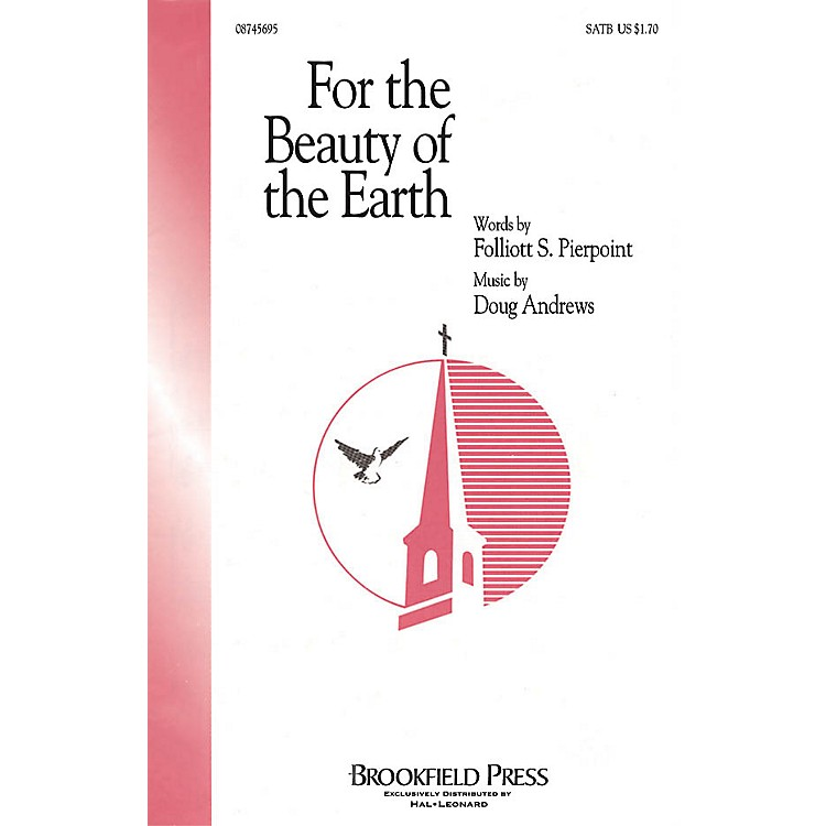BrookfieldFor the Beauty of the Earth SATB composed by Folliott Sandford Pierpoint