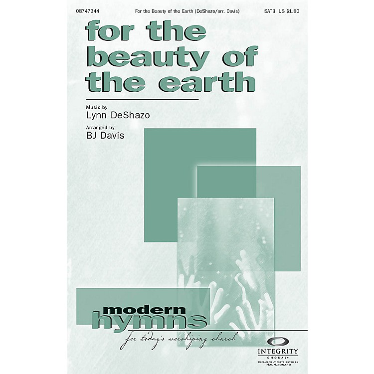 Integrity MusicFor the Beauty of the Earth SPLIT TRAX Arranged by BJ Davis
